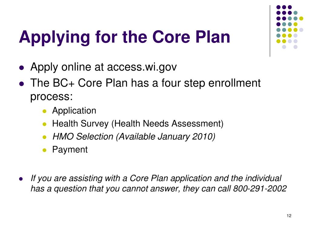 Applying for the Core Plan