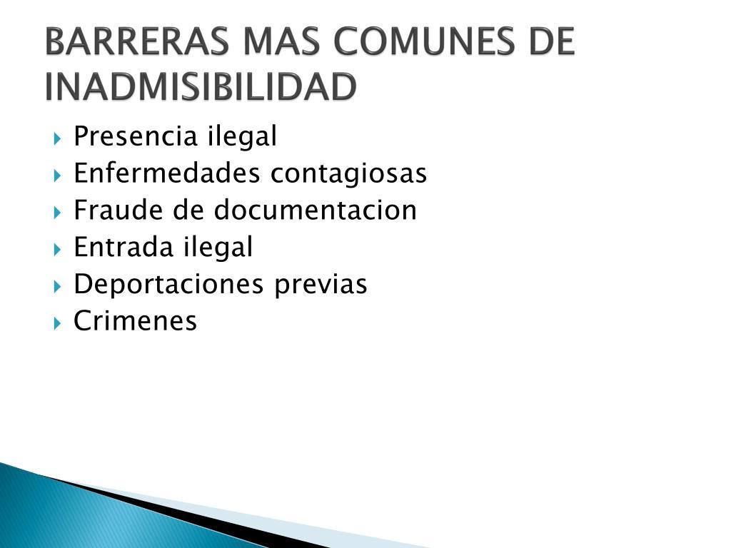 BARRERAS MAS COMUNES DE INADMISIBILIDAD