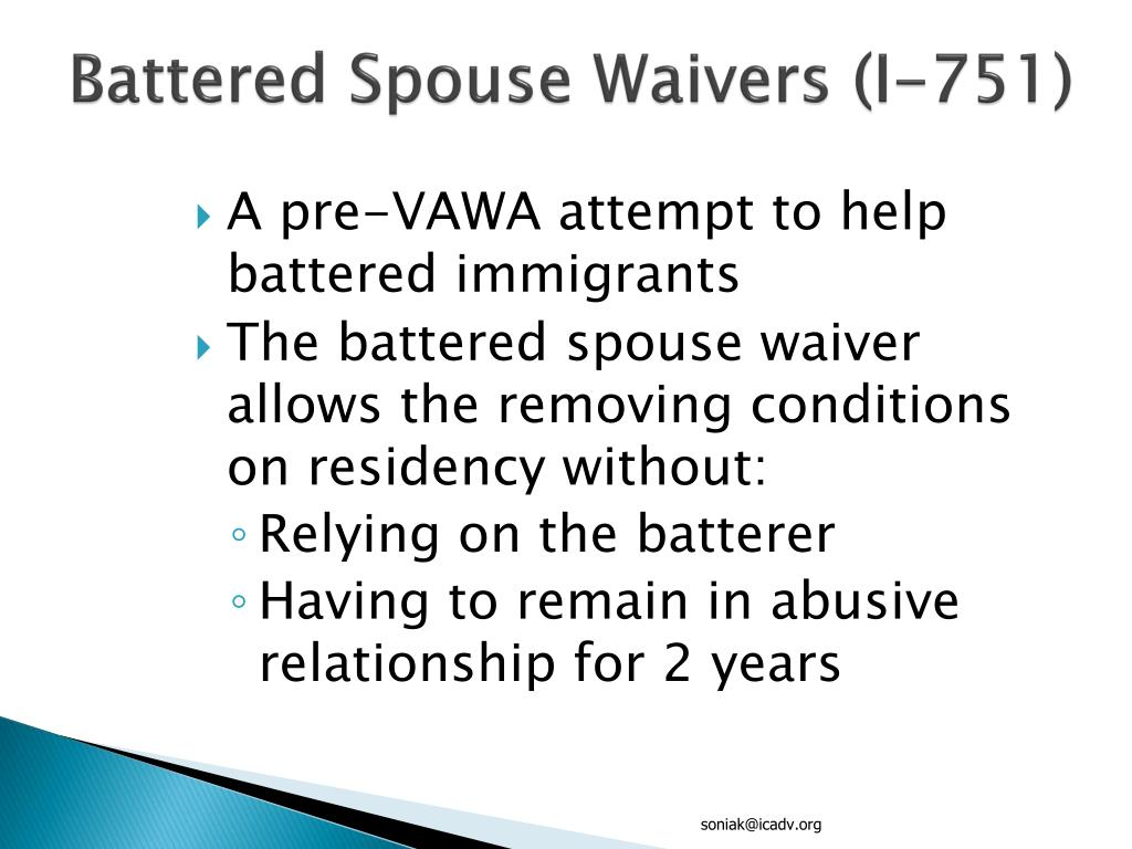 Battered Spouse Waivers (I-751)