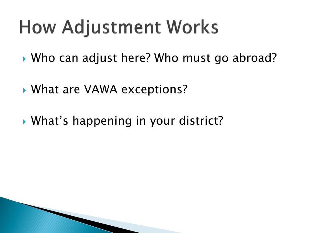 How Adjustment Works
