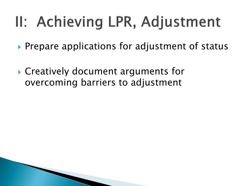II:  Achieving LPR, Adjustment