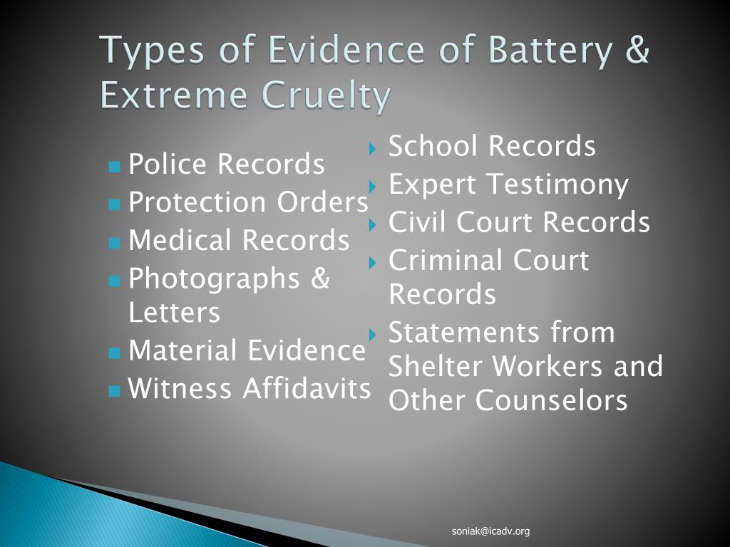 Types of Evidence of Battery & Extreme Cruelty
