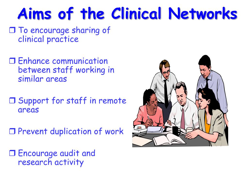 Aims of the Clinical Networks