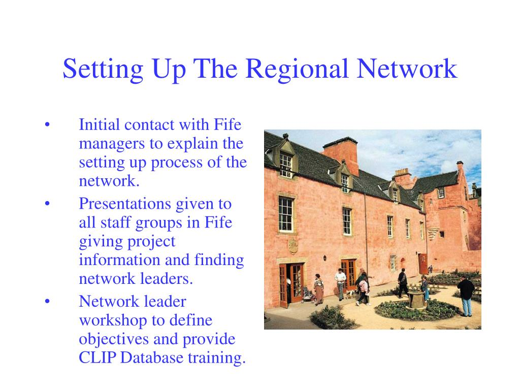 Setting Up The Regional Network