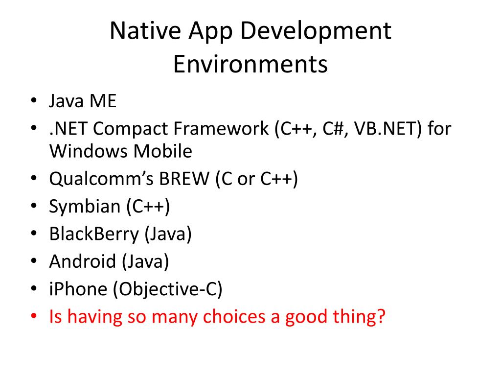 Native App Development Environments