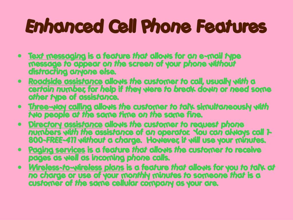 Enhanced Cell Phone Features