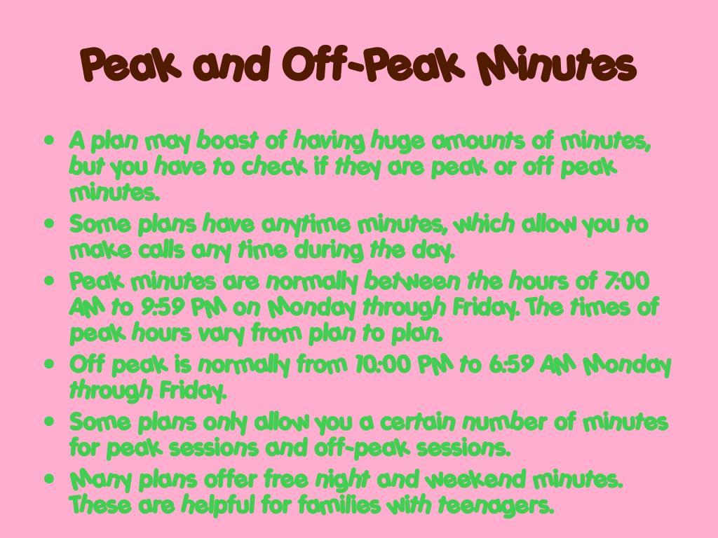 Peak and Off-Peak Minutes