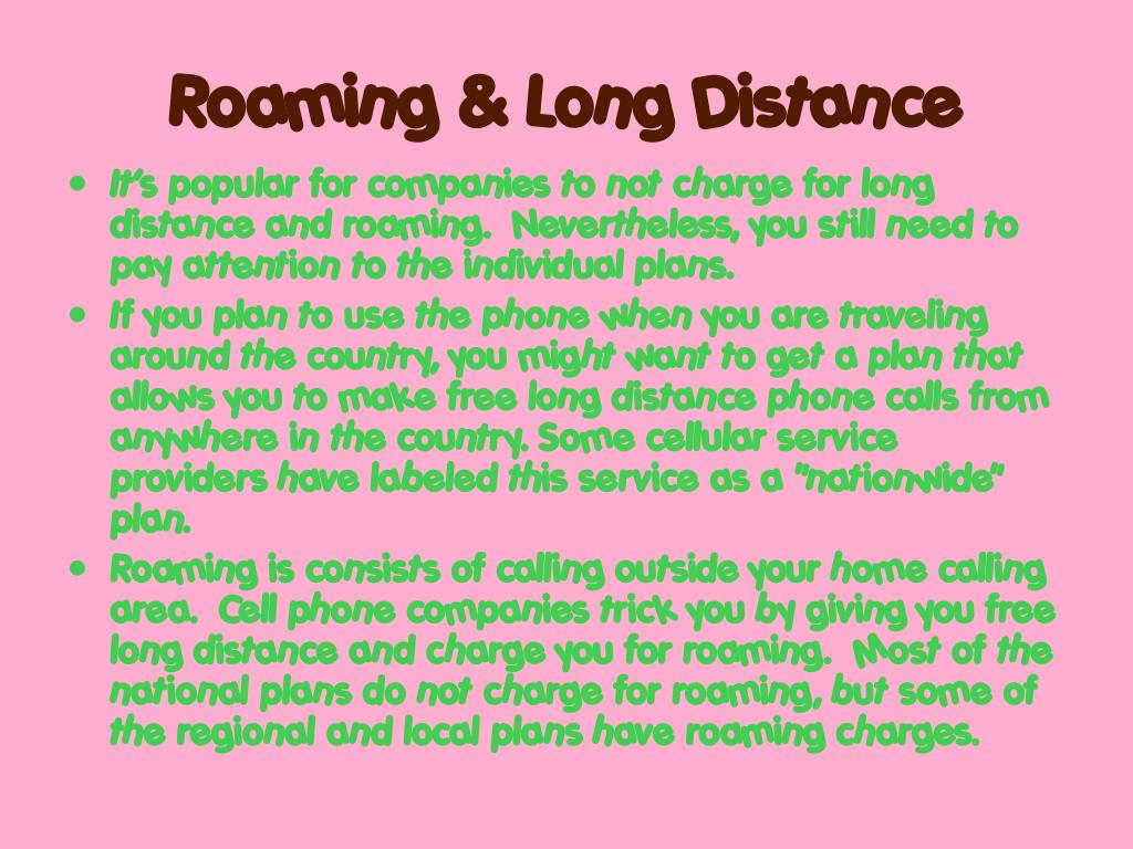 Roaming & Long Distance