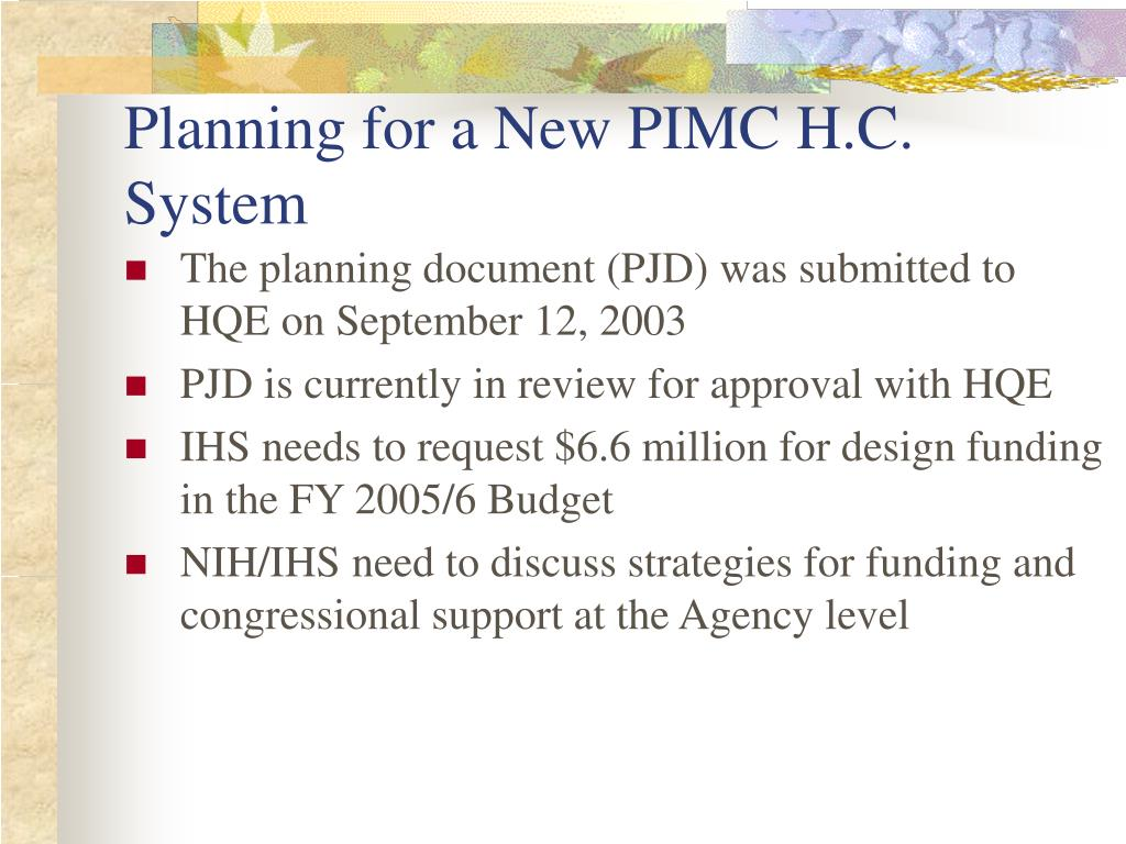 Planning for a New PIMC H.C. System