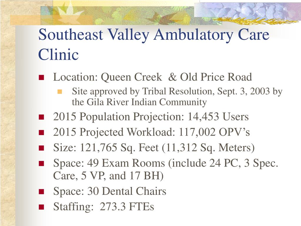 Southeast Valley Ambulatory Care Clinic