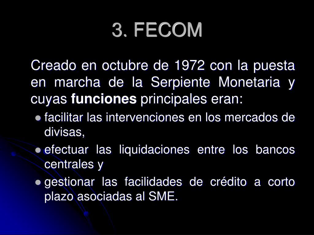 3. FECOM