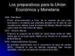 los preparativos para la uni n econ mica y monetaria