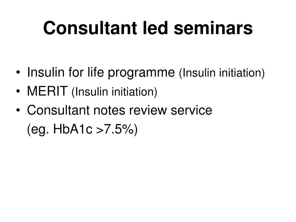 Consultant led seminars