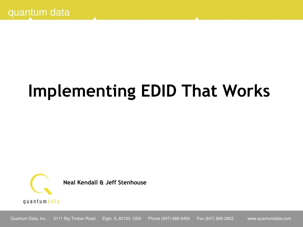 Implementing EDID That Works