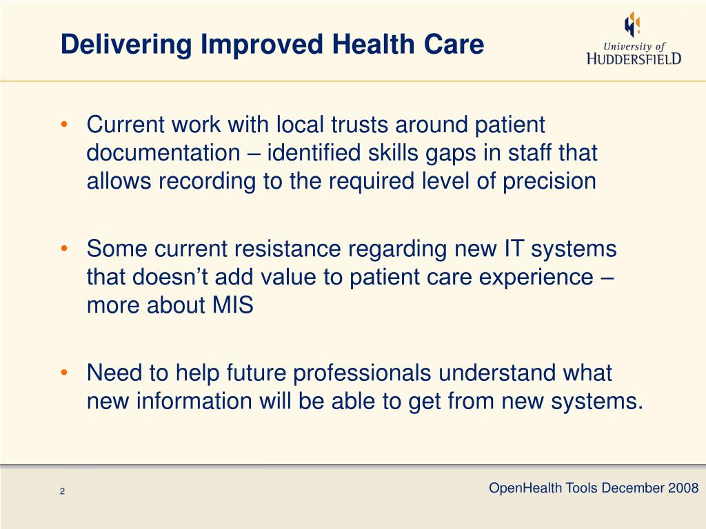 Delivering Improved Health Care