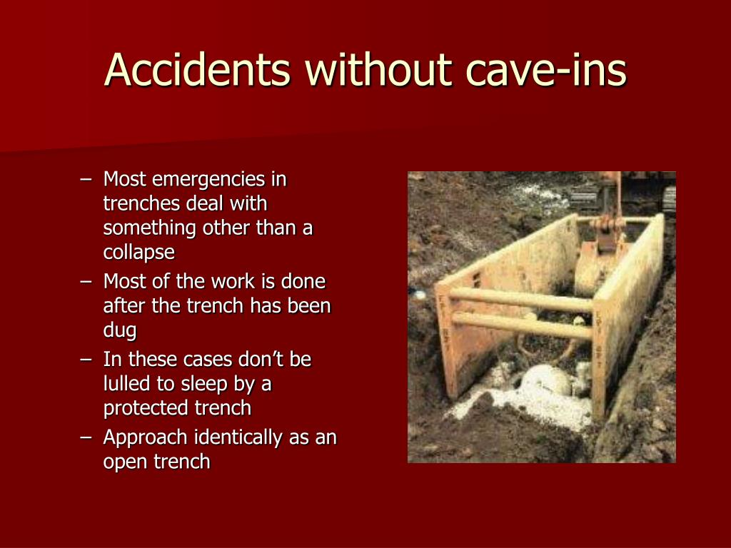 Accidents without cave-ins