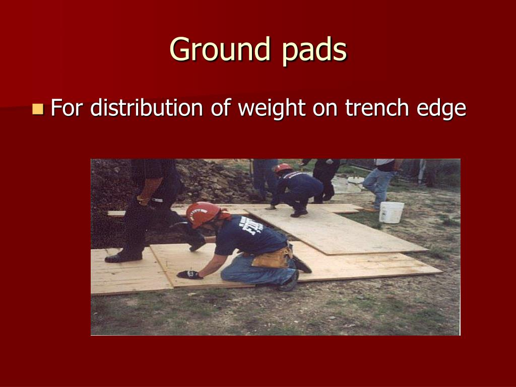 Ground pads