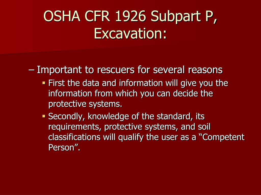OSHA CFR 1926 Subpart P, Excavation: