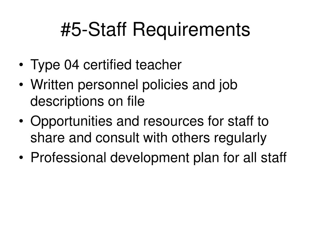 #5-Staff Requirements