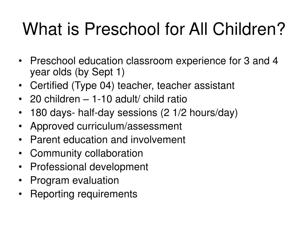 What is Preschool for All Children?