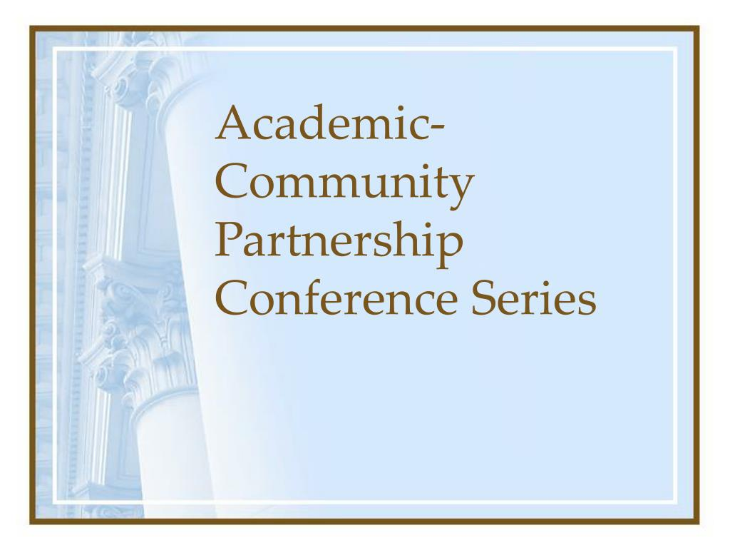 Academic-Community Partnership Conference Series