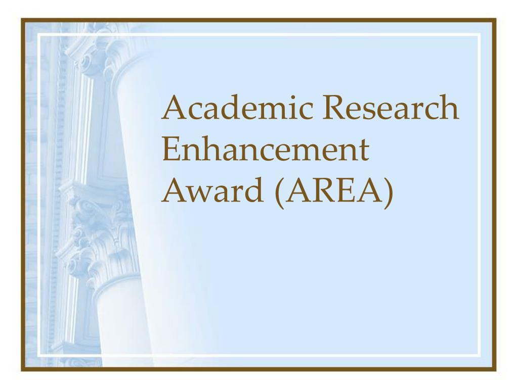 Academic Research Enhancement Award (AREA)
