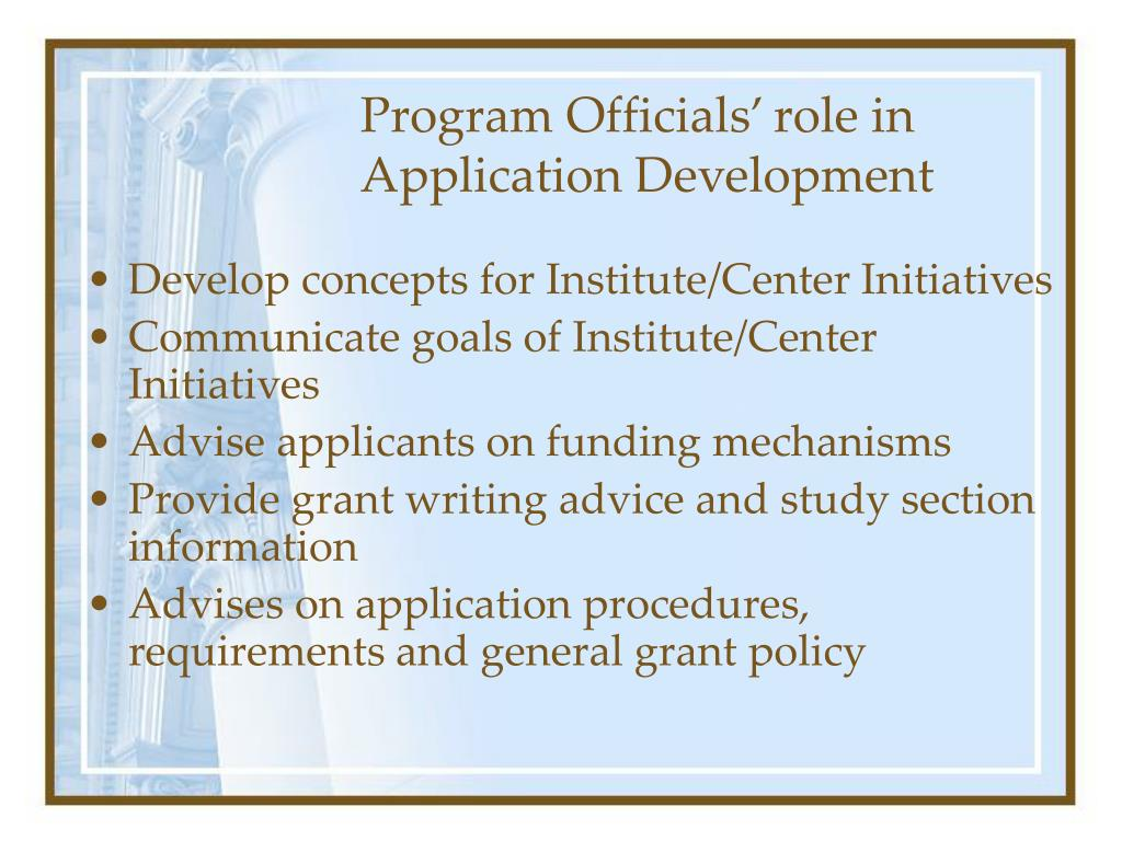 Program Officials' role in Application Development