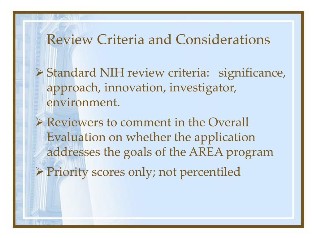 Review Criteria and Considerations