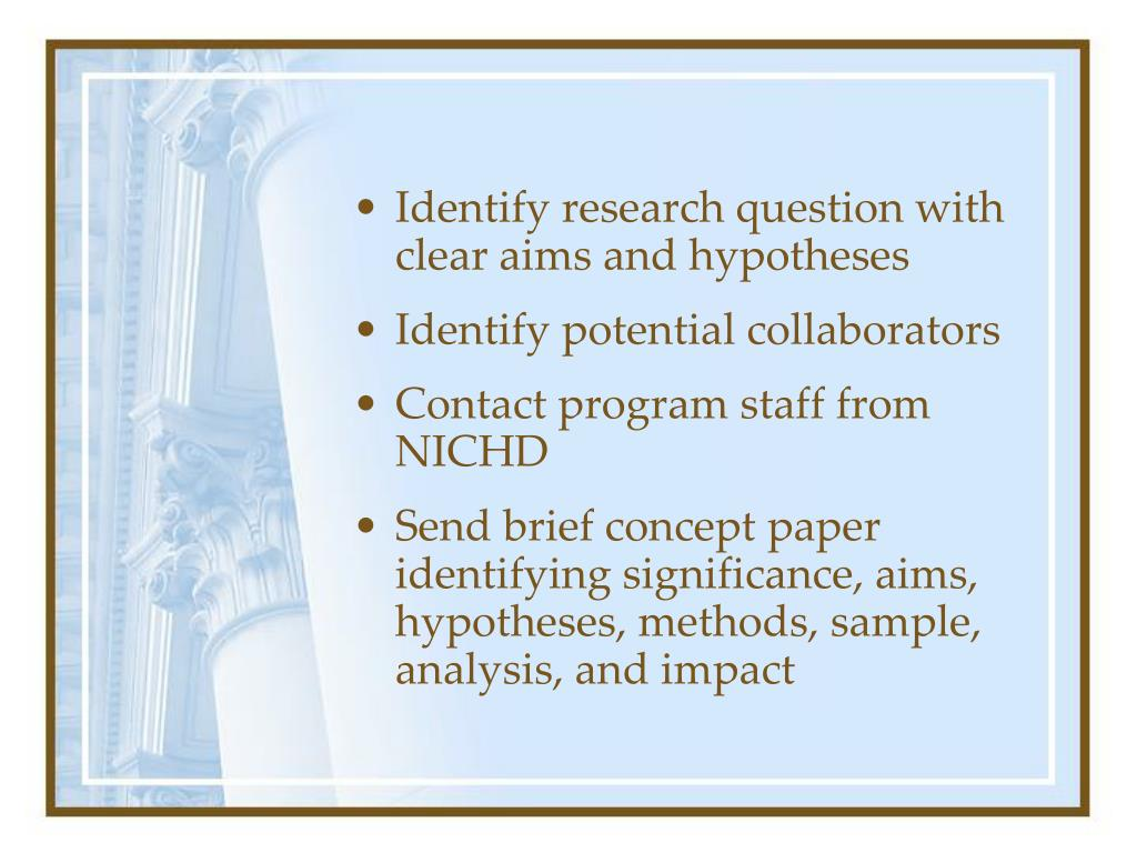 Identify research question with clear aims and hypotheses