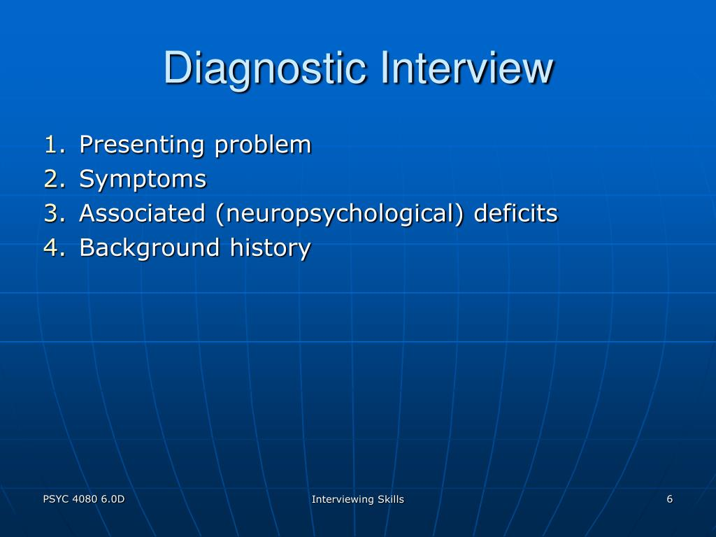 Diagnostic Interview