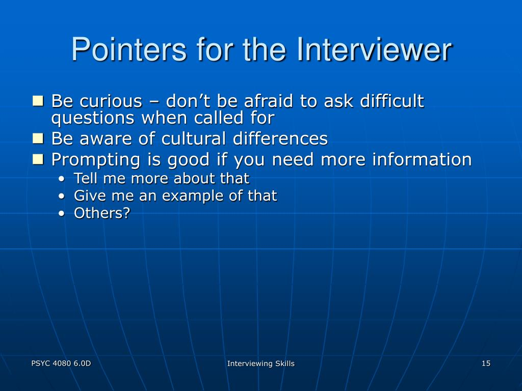 Pointers for the Interviewer