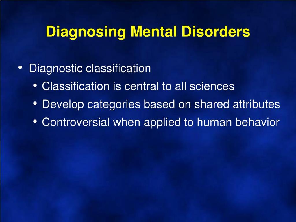 Diagnosing Mental Disorders