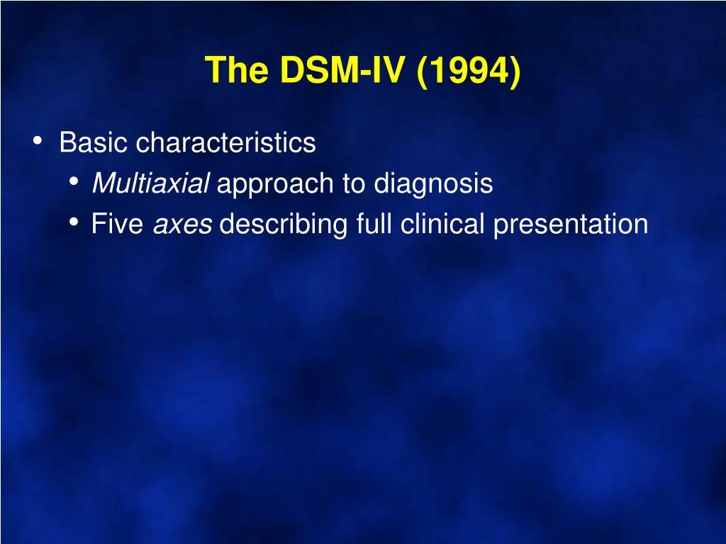 The DSM-IV (1994)