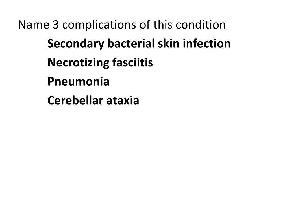Name 3 complications of this condition