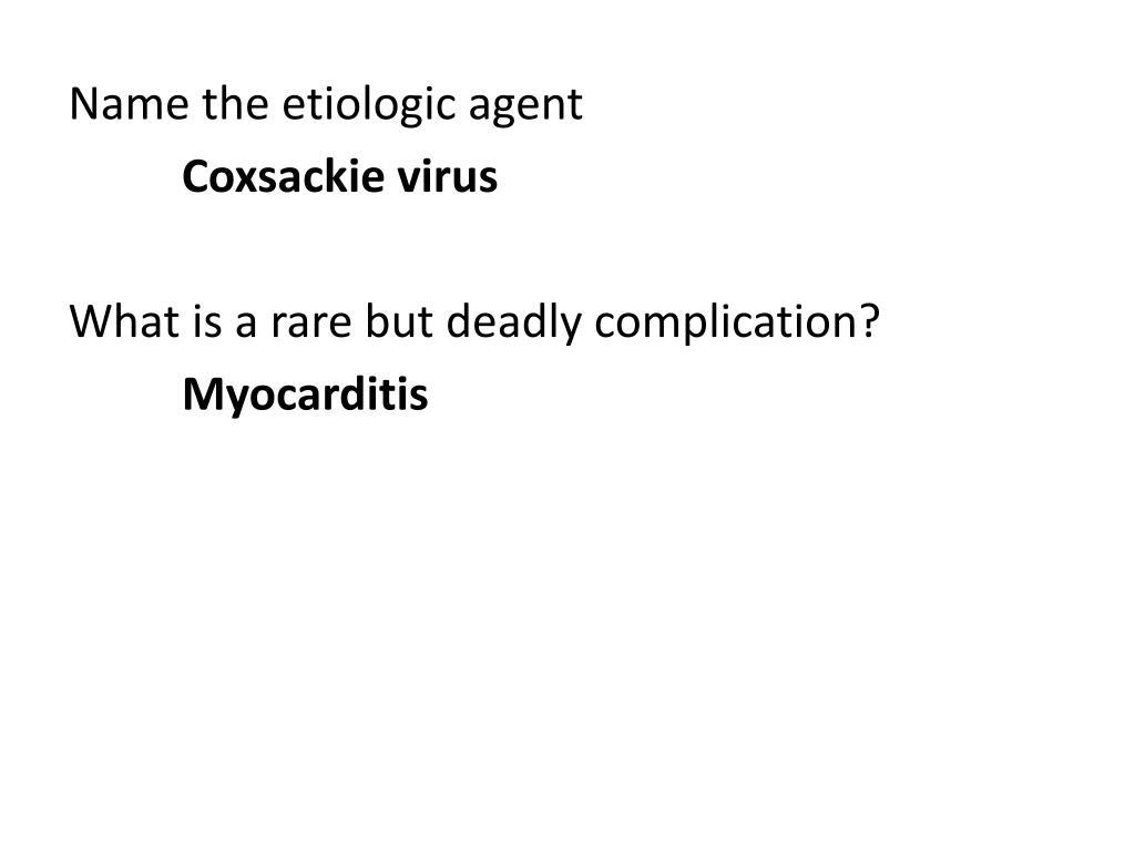 Name the etiologic agent