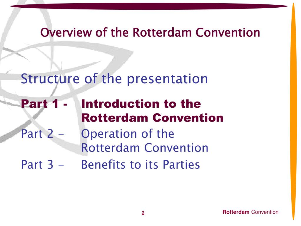 Overview  Rotterdam Convention