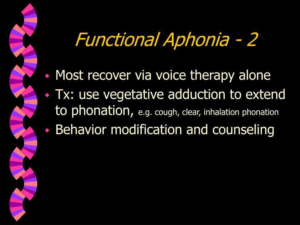 Functional Aphonia - 2