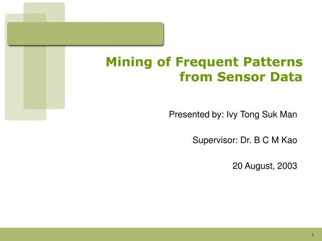 Mining of Frequent Patterns from Sensor Data