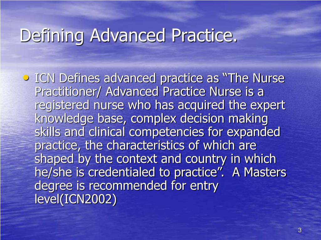 Defining Advanced Practice.