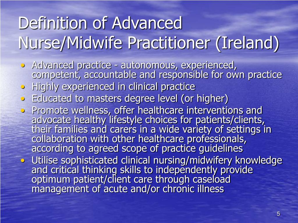 Definition of Advanced Nurse/Midwife Practitioner (Ireland)