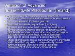 definition of advanced nurse midwife practitioner ireland