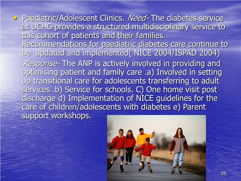 Paediatric/Adolescent Clinics.