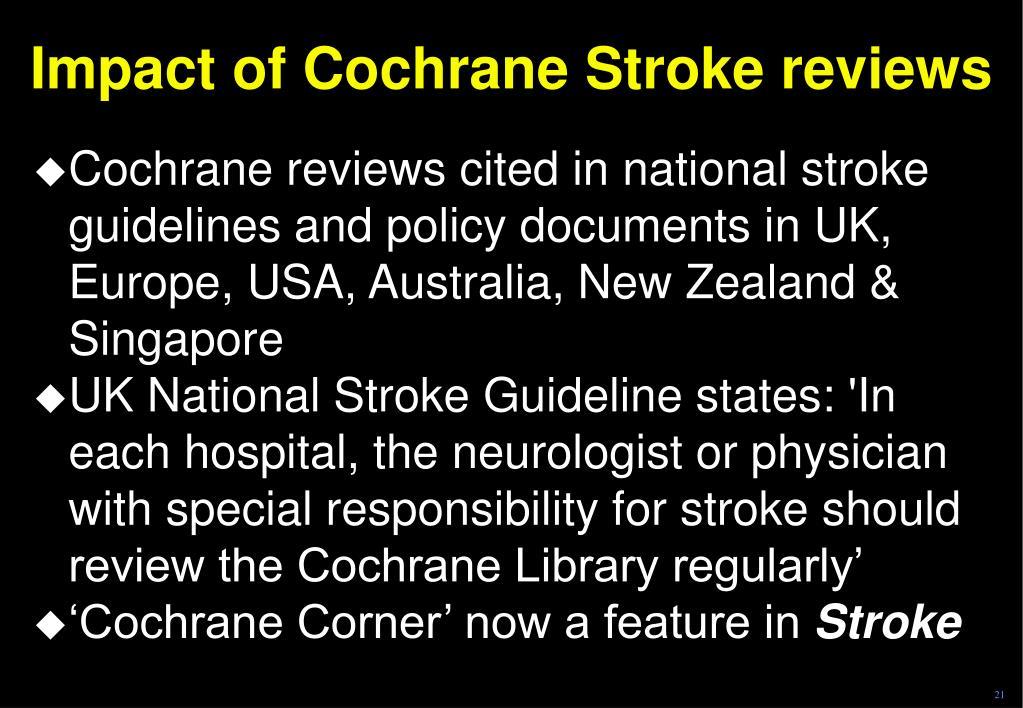 Impact of Cochrane Stroke reviews