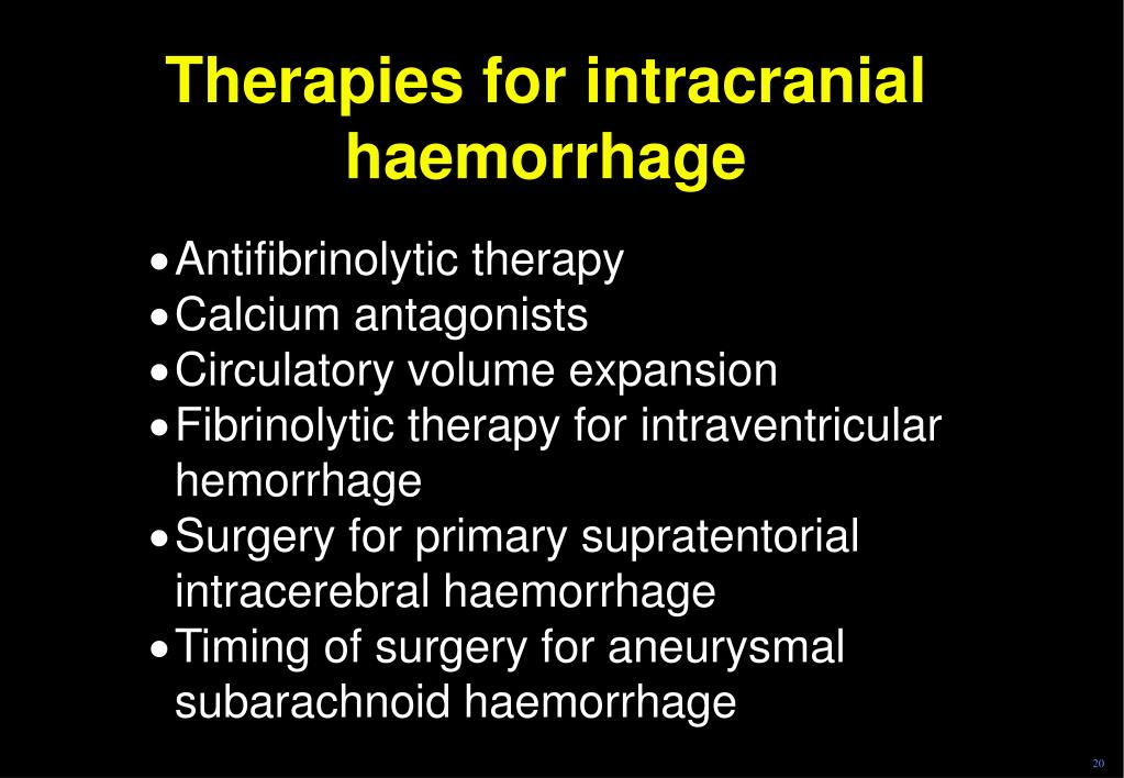 Therapies for intracranial haemorrhage