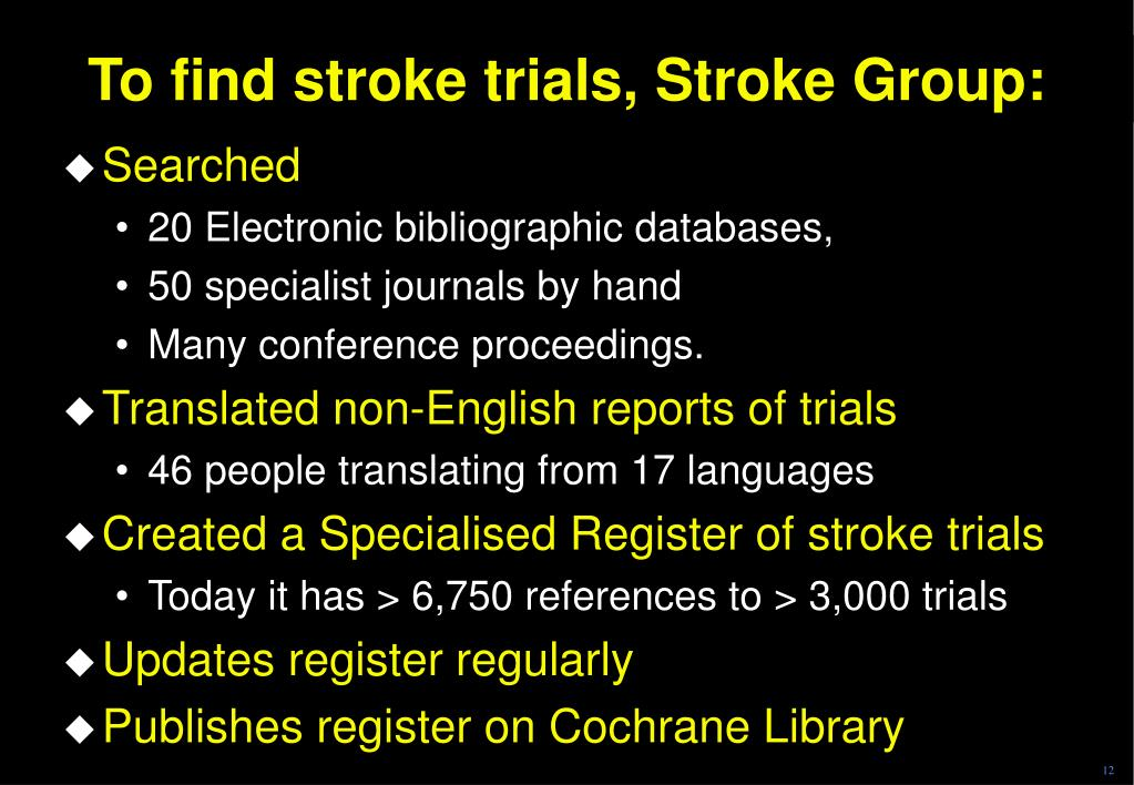 To find stroke trials, Stroke Group: