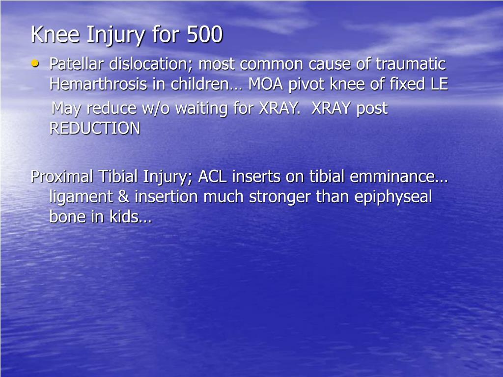 Knee Injury for 500
