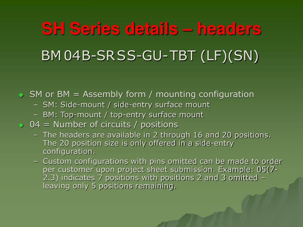 SH Series details – headers