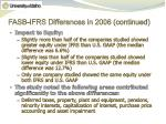 fasb ifrs differences in 2006 continued