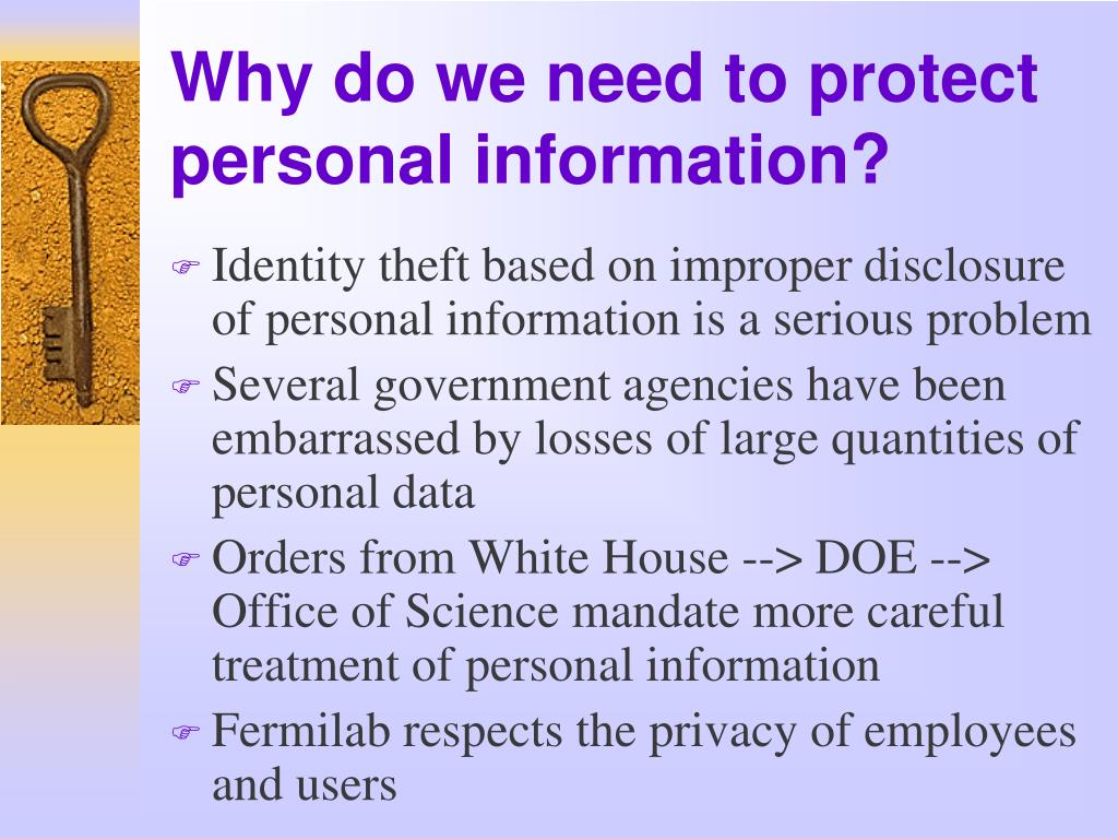 Why do we need to protect personal information?