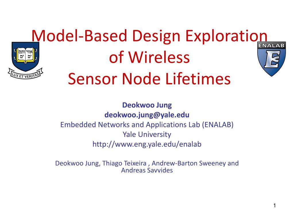 model based design exploration of wireless sensor node lifetimes